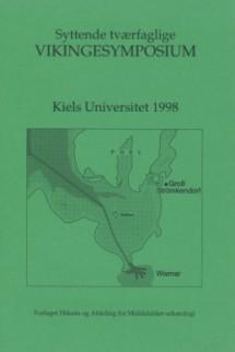 Syttende tværfaglige vikingesymposium - Kiels Universitet 1998