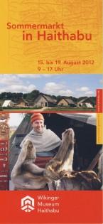 Begleitprogramm 4. Sommermarkt Wikinger Museum Haithabu 2012
