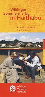Flyer 6. Sommermarkt Wikinger Museum Haithabu 2014