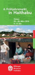 Flyer 6. Frühjahrsmarkt Wikinger Museum Haithabu 2016