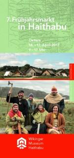 Flyer 7. Frühjahrsmarkt Wikinger Museum Haithabu 2017