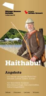 Erlebnisprogramm in den Wikinger Häusern Haithabu und Führungen 2019